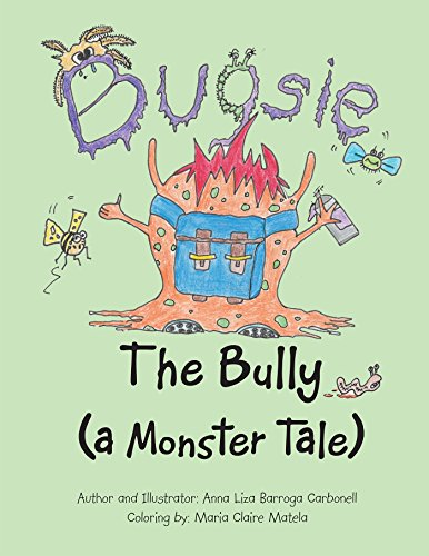 Bugsie the Bully: A Monster Tale (English Edition)