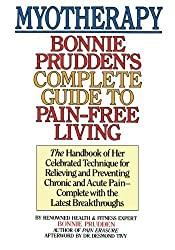 Myotherapy: Bonnie Prudden's Complete Guide to Pain-Free Living by Bonnie Prudden (2011-01-11)