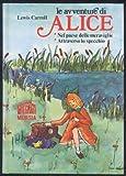 Le avventure di Alice nel paese delle meraviglie-Attraverso lo specchio
