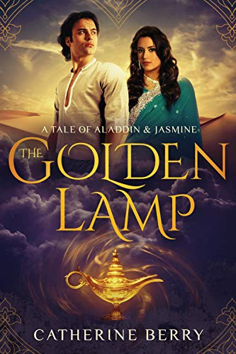 The Golden Lamp - A Tale of Aladdin and Jasmine (English Edition)
