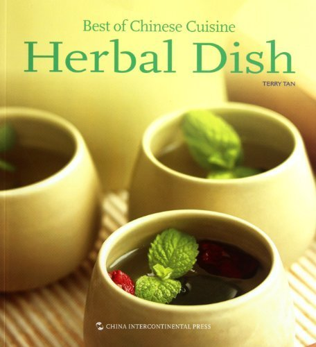 Best of Chinese Cuisine: Herbal Dish by Chen Terui (2011) Paperback