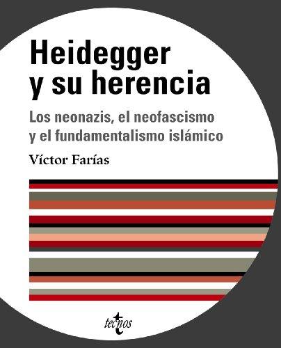Heidegger y su herencia: Los neonazis, el neofascismo y el fundamentalismo islámico (Ventana Abierta) por Víctor Farias