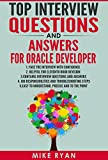 Top Interview Questions And Answers for Oracle Developer: Prepare for Oracle Developer Interview with Confidence (Oracle Development, Complete Reference ... Business Intelligence, ) (English Edition)