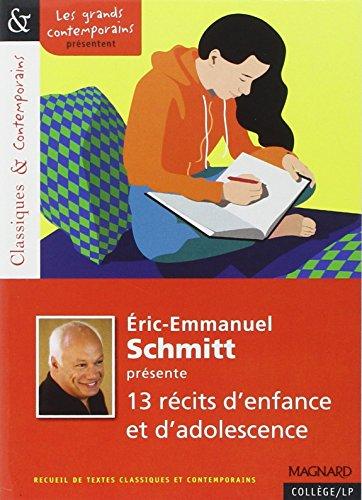 Eric-Emmanuel Schmitt présente 13 récits d'enfance et d'adolescence par Eric-Emmanuel Schmitt