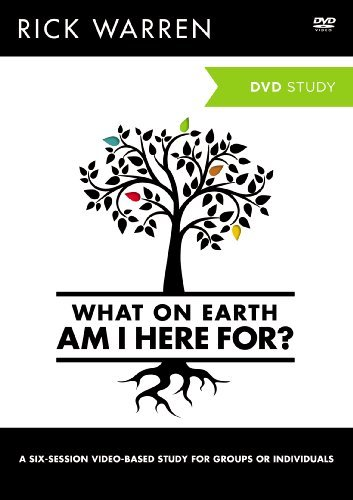 What On Earth Am I Here For? A Dvd Study by Rick Warren (November 19,2012) - Rick Warren Dvd