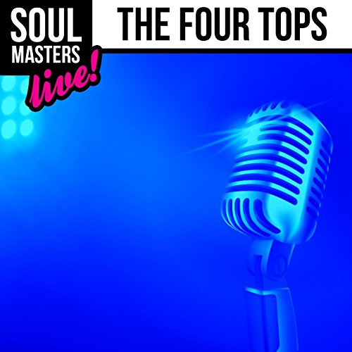 Soul Masters: The Four Tops (Live) - Tops-live Four