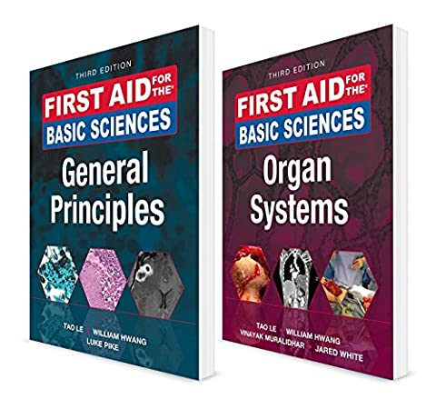 First Aid for the Basic Sciences General Principles, Organ Systems / First Aid for the Basic Sciences, General Principles
