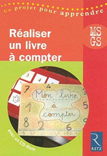 Réaliser un livre à compter (+ CD-Rom) par Élisabeth Trésallet
