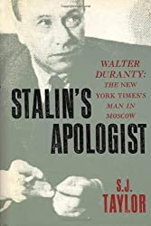 Stalin's Apologist: Walter Duranty -