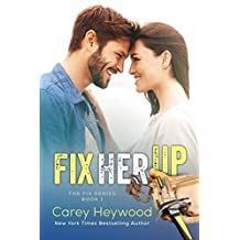 Fix Her Up (The Fix Book 1) (English Edition)