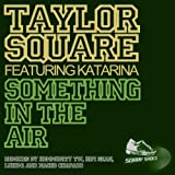Something In The Air (Nacho Chapado Barcelona Remix)