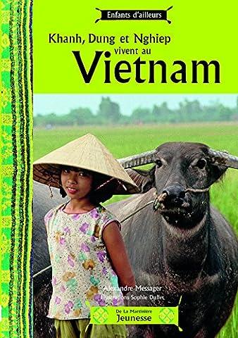 Khanh, Dung et Nghiep vivent au Vietnam