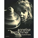 Annelise Kretschmer: Photographien