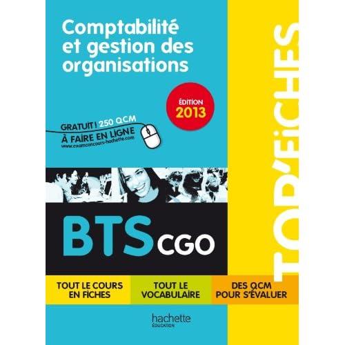TOP'Fiches - Comptabilité et gestion des organisations BTS CGO - Édition 2013