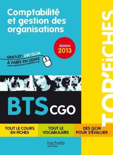 TOP'Fiches - Comptabilit et gestion des organisations BTS CGO - dition 2013