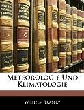 Meteorologie Und Klimatologie, XIII TEIL