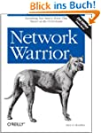 Network Warrior: Everything You Need...