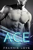 ACE: Las Vegas Bad Boys
