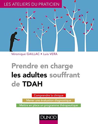 Prendre en charge les adultes souffrant de TDAH par Luis Vera