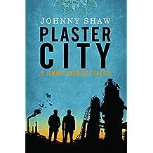 Plaster City (A Jimmy Veeder Fiasco Book 2) (English Edition)