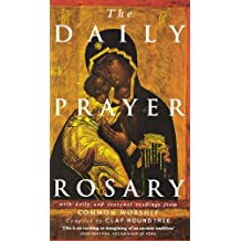 The Daily Prayer Rosary: Rosary Meditations Through the Day and Through the Christian Year Using Resources from Common Worship