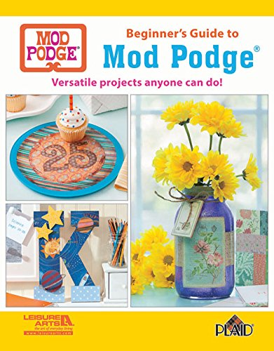 beginners-guide-to-mod-podge-versatile-projects-anyone-can-do