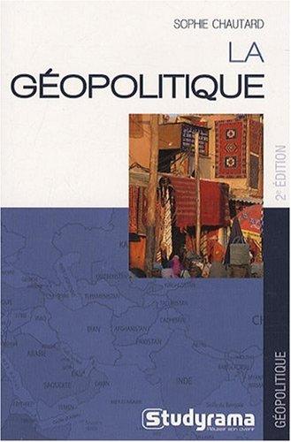 Géopolitique (la) 2e Edition