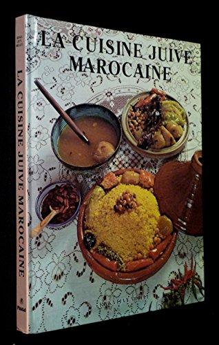 La Cuisine Juive Marocaine Rivka Levy Mellul Pdf Kindle