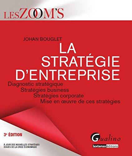 Zoom's - La stratégie d'entreprise, 3ème édition