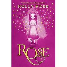Rose: Book 1