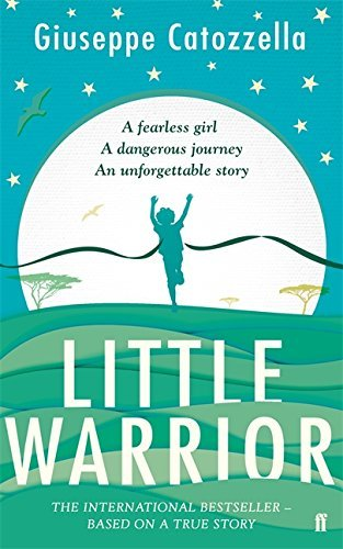 Little Warrior by Giuseppe Catozzella (2016-04-07)