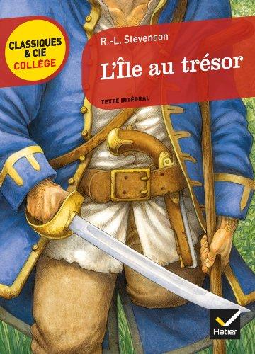 L'Île au trésor: 42 (Classiques & Cie Collège) por Robert Louis Stevenson