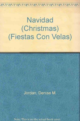 Navidad (Christmas) (Fiestas Con Velas) por Denise M. Jordan