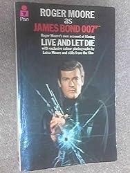 Roger Moore as James Bond 007 (A Pan original)