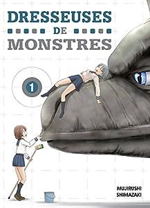 Dresseuses de Monstres Edition simple Tome 1