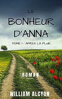 Le bonheur d'Anna: Roman Feel Good de développement personnel