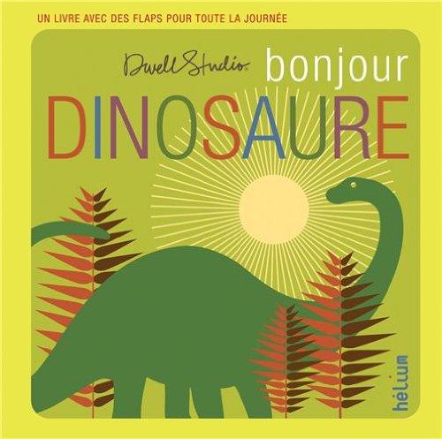 Bonjour, dinosaure