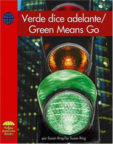 Verde Dice Adelante/Green Means Go (Yellow Umbrella Books: Social Studies Bilingual) by Susan Ring (2006-01-06)