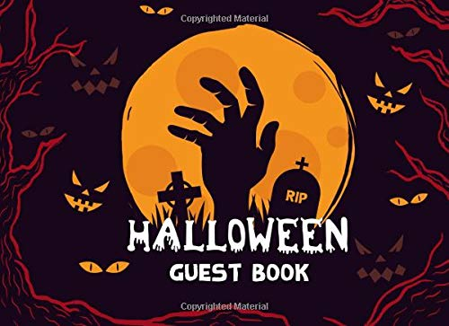 Halloween Guest Book: Scary Halloween Party Seasonal Event Sign in, Autograph Book Adult, Gothic Party Guest Book, Messages or Wishes, 120 Pages for Over +300 Guests (Guest Book Halloween - Scary Halloween-events