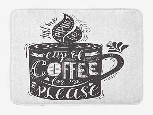 Quote Bath Mat, Hand-Drawn Artistic Lettering on a Coffee Cup Piping Hot Aromatic Beverage, Plush Bathroom Decor Mat with Non Slip Backing, 23.6 W X 15.7 W Inches, Dark Taupe and White