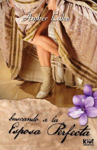 Portada del libro Buscando A La Esposa Perfecta