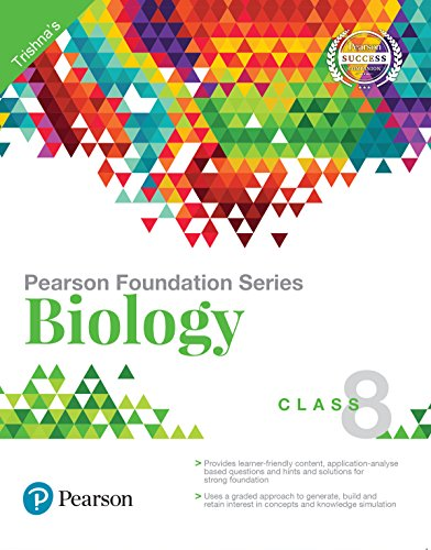 Pearson Foundation Series Biology for Class 8, 1st Edition