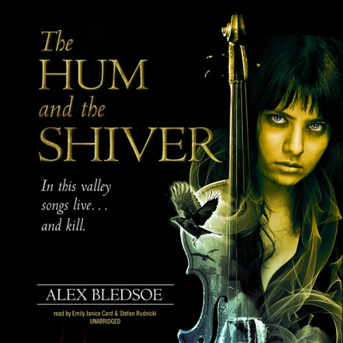 The Hum and the Shiver  Audiolibri