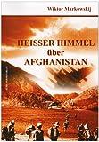 Heisser Himmel über Afghanistan