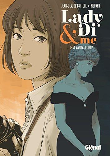 Lady Di & Me - Tome 02: Un scandale de trop