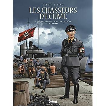 Les Chasseurs d'écume - Tome 06: 1939, Les sardines sous le contrôle de la Gast.