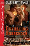Unyielding Surrender [Montana Double Riders 2] (Siren Publishing Menage Everlasting)