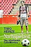 Nachspielzeit: Eine unvollendete Fußballkarriere