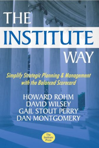 the-institute-way-simplify-strategic-planning-and-management-with-the-balanced-scorecard
