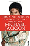 'You are not alone - Mein Bruder Michael...' von 'Jermaine Jackson'
